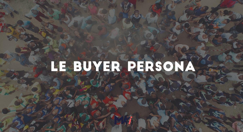 le-buyer-persona-marketing