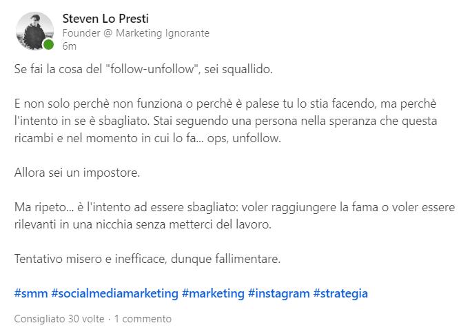 screenshot di un post scritto sul profilo linkedin di Steven Lo Presti in cui esprime il suo dissenso sulla tecnica del follow unfollow