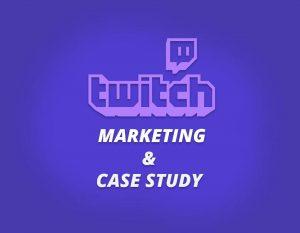 sfondo vola con logo twitch e le scritte marketing e case study