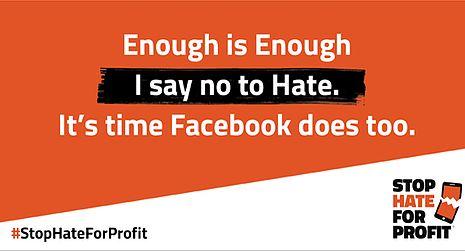 """La campagna #StopHateForProfit cita il claim """"Troppo è troppo. Io dico no all'odio. Ora è tempo che lo faccia anche Facebook"""". Fonte: sito ufficiale Stop Hate For Profit"""