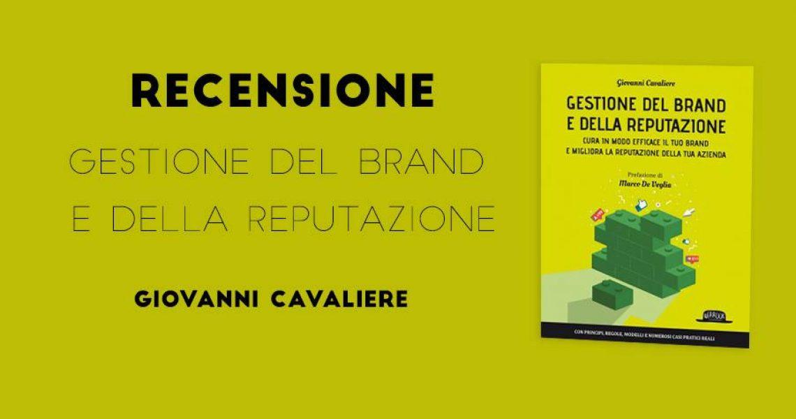copertina del libro gestione del brand e della reputazione accompagnato da scritte che identificano il nome del libro